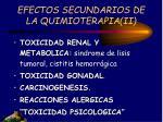 efectos secundarios de la quimioterapia ii