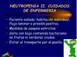 neutropenia ii cuidados de enfermeria