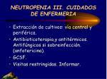 neutropenia iii cuidados de enfermeria