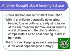 another thought about hearing aid use