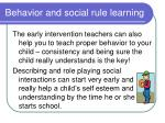 behavior and social rule learning