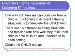 children s home inventory of listening difficulties
