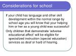 considerations for school