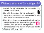 distance scenario 2 young child