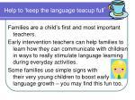help to keep the language teacup full