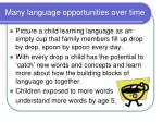 many language opportunities over time