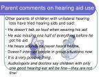 parent comments on hearing aid use