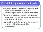 start thinking about school early