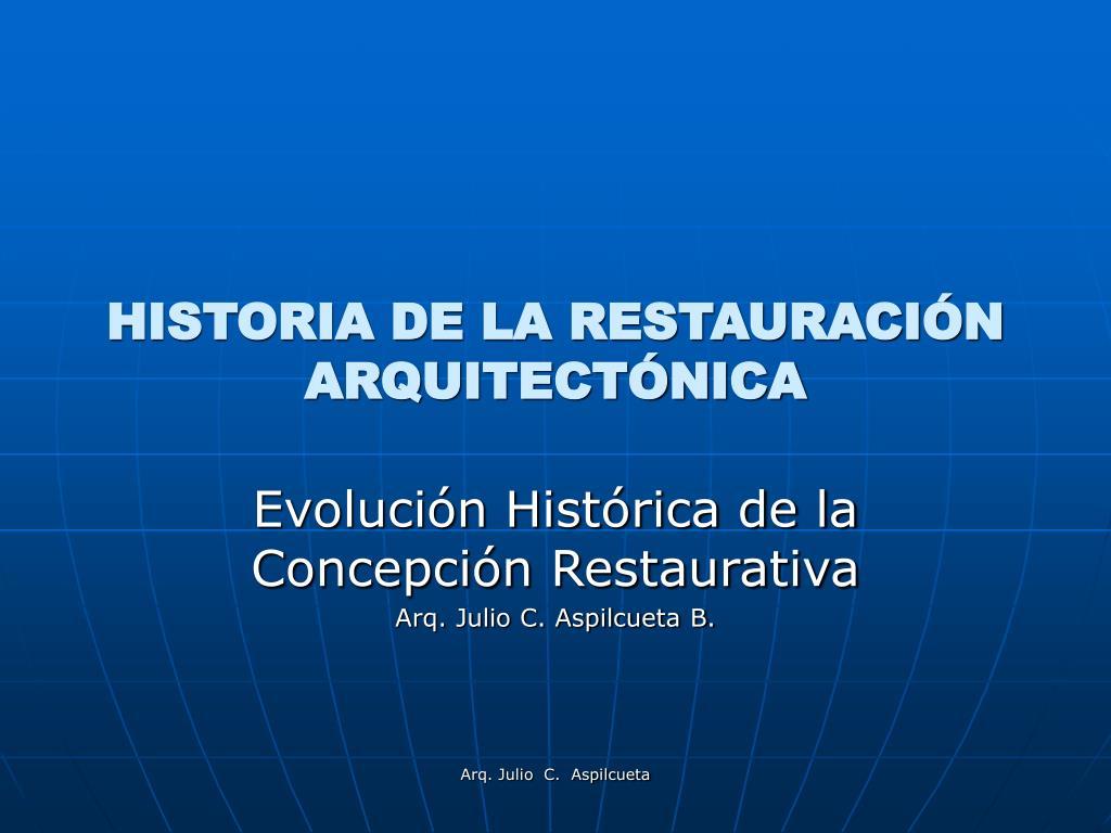 historia de la restauraci n arquitect nica l.