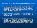 historia de la restauraci n arquitect nica4