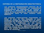 historia de la restauraci n arquitect nica6