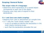 scoping general rules