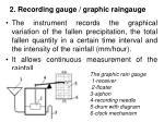 2 recording gauge graphic raingauge