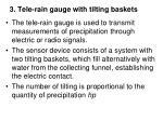 3 tele rain gauge with tilting baskets
