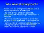 why watershed approach