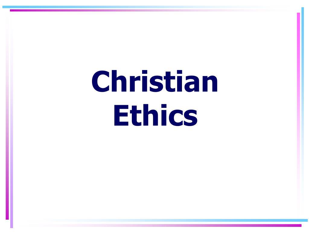 christian ethics l.
