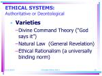 ethical systems authoritative or deontological20