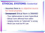 ethical systems existential