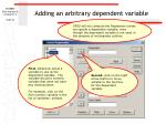 adding an arbitrary dependent variable