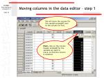 moving columns in the data editor step 1