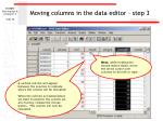 moving columns in the data editor step 3