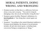 moral patients doing wrong and wronging