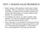 test 1 making false promises ii