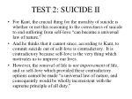 test 2 suicide ii