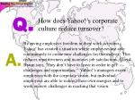 how does yahoo s corporate culture reduce turnover