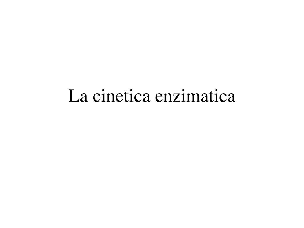 la cinetica enzimatica l.