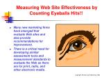 measuring web site effectiveness by counting eyeballs hits