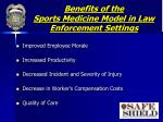 benefits of the sports medicine model in law enforcement settings