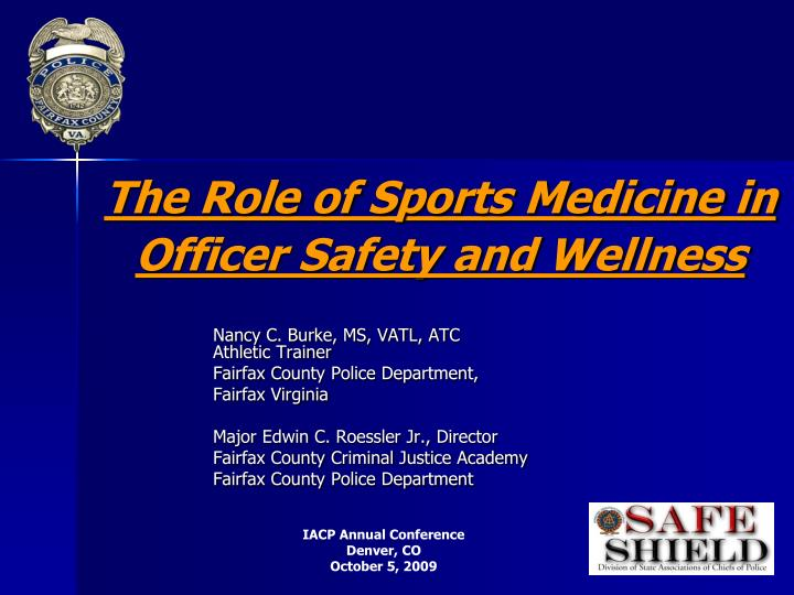 the role of sports medicine in officer safety and wellness n.