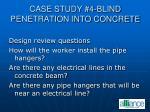 case study 4 blind penetration into concrete