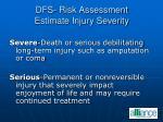 dfs risk assessment estimate injury severity