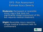 dfs risk assessment estimate injury severity47