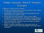 hidden hazards what if analysis example