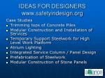 ideas for designers www safetyindesign org