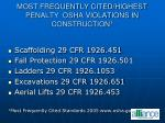 most frequently cited highest penalty osha violations in construction 1