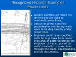 recognized hazards examples power lines