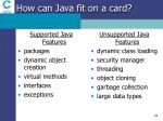 how can java fit on a card