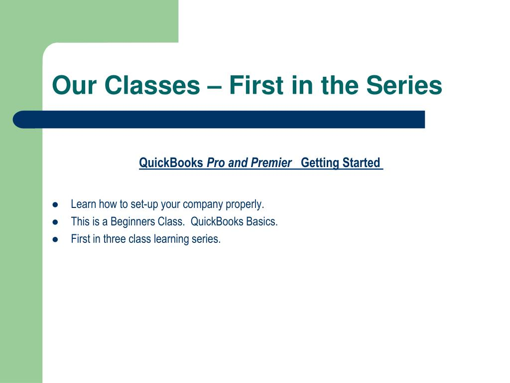 Our Classes – First in the Series