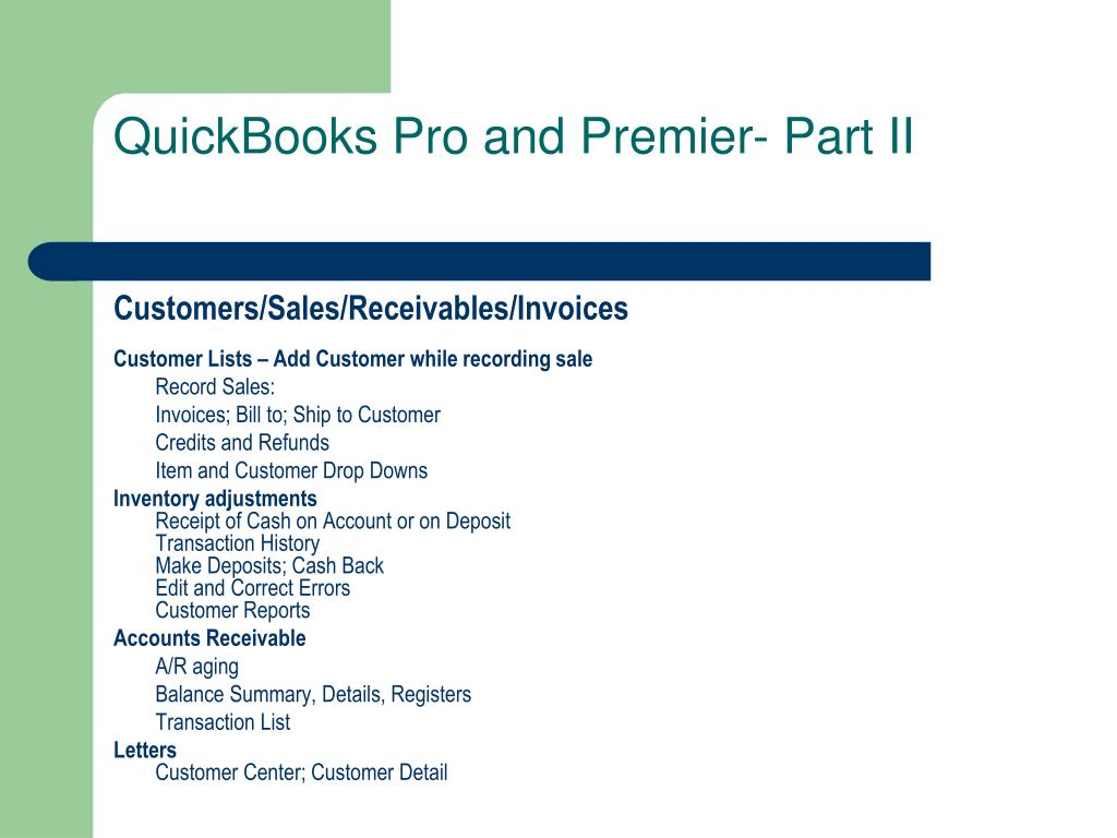 QuickBooks Pro and Premier- Part II