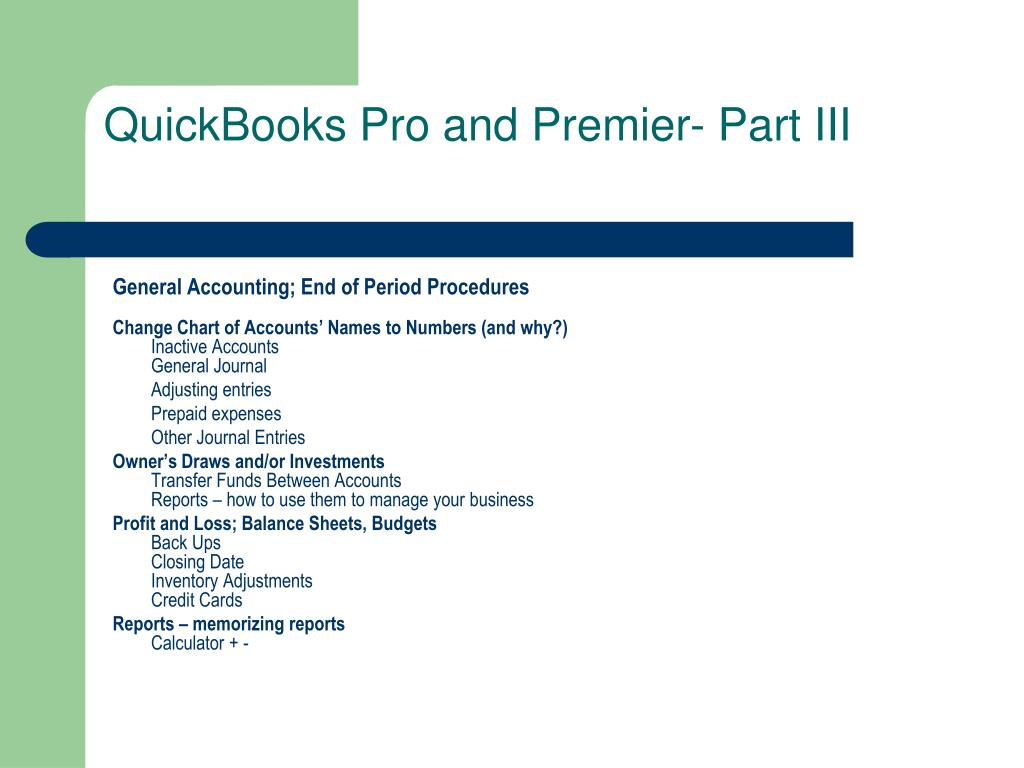QuickBooks Pro and Premier- Part III