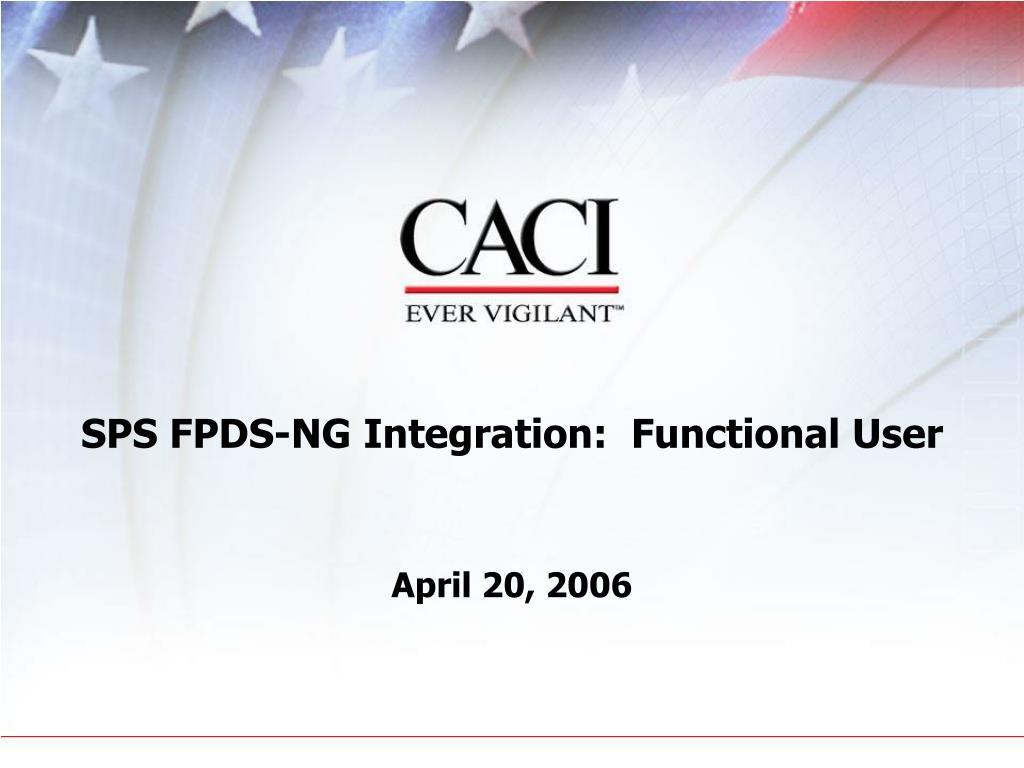 sps fpds ng integration functional user l.