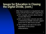 issues for education in closing the digital divide cont