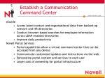 establish a communication command center