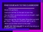 find your way to the classroom