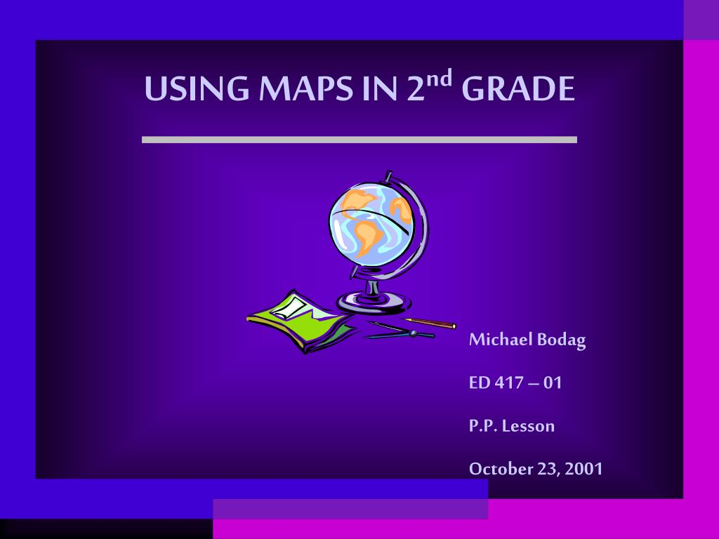 using maps in 2 nd grade l.
