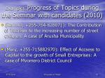 examples progress of topics during the seminar with candidates 2010